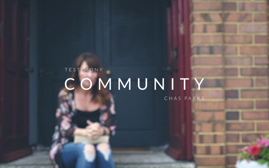 Community | Testimony