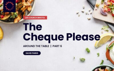 The Cheque Please | Around the Table