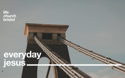 Life Church Home | Everyday Jesus Part IV | 10/05/20