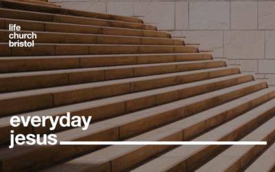 Life Church Home | Everyday Jesus Part I | 19/04/20