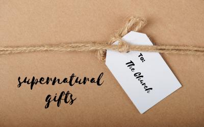 Supernatural Gifts Part 7